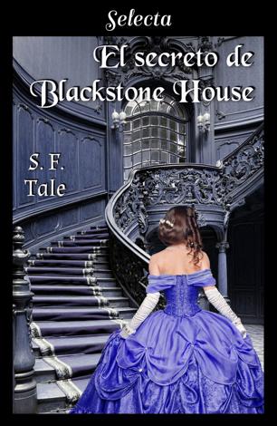 Libro El secreto de Blackstone House – S. F. Tale