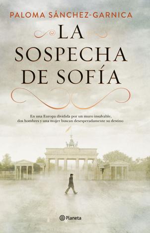Libro La sospecha de Sofía – Paloma Sánchez-Garnica