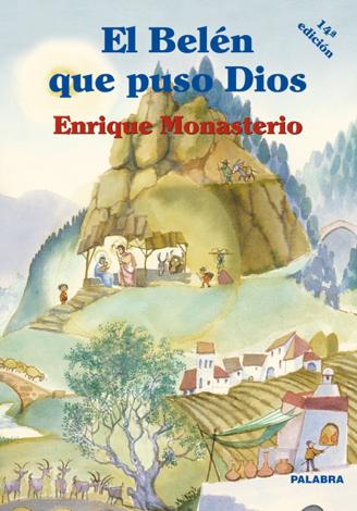Libro El Belén que puso Dios – Enrique Monasterio