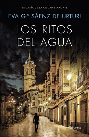 Libro Los ritos del agua – Eva García Saénz de Urturi
