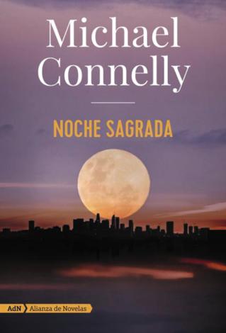 Libro Noche sagrada (AdN) – Michael Connelly & Javier Guerrero Gimeno