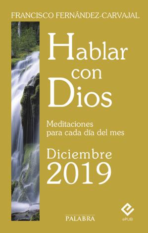 Libro Hablar con Dios – Diciembre 2019 – Francisco Fernández-Carvajal