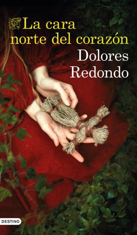 Libro La cara norte del corazón – Dolores Redondo