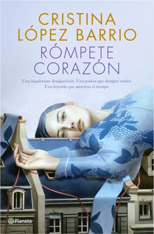 Libro Rómpete, corazón – Cristina López Barrio