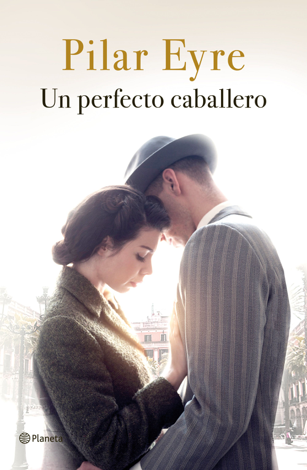 Libro Un perfecto caballero – Pilar Eyre