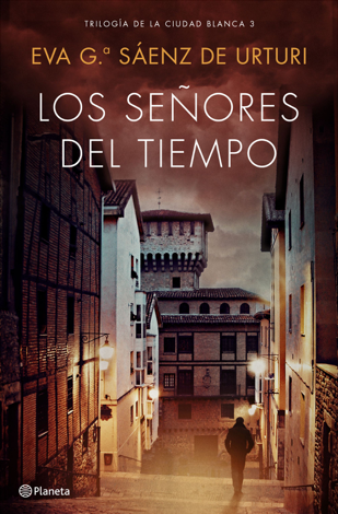 Libro Los señores del tiempo – Eva García Saénz de Urturi