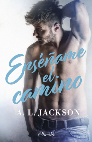 Libro Enséñame el camino – A. L. Jackson