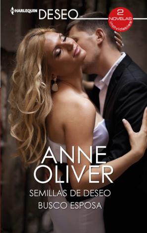 Libro Semillas de deseo – Busco esposa – Anne Oliver