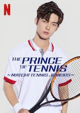 Netflix The Prince of Tennis ~ Match! Tennis Juniors ~