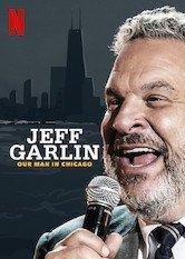 Netflix Jeff Garlin: Our Man In Chicago