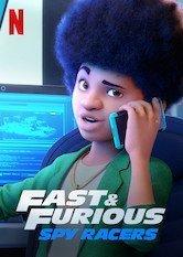 Netflix Fast & Furious: Espías a todo gas