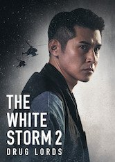 Netflix The White Storm II: The Drug Lords