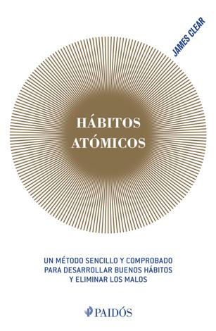 Libro Hábitos atómicos – James Clear
