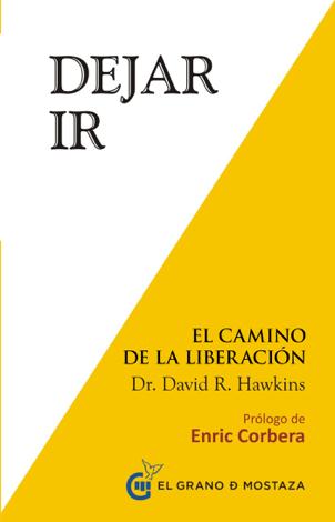 Libro Dejar ir. El camino a la liberación – David R. Hawkins