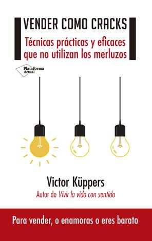 Libro Vender como cracks – Victor Küppers
