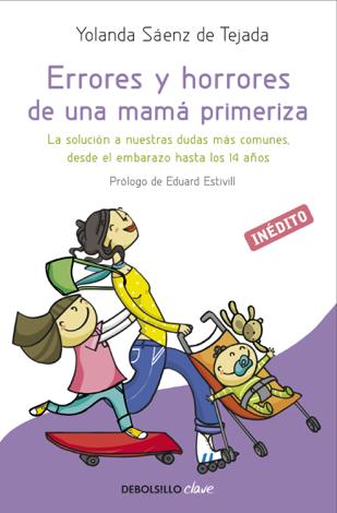 Libro Errores y horrores de una mamá primeriza – Yolanda Sáenz de Tejada