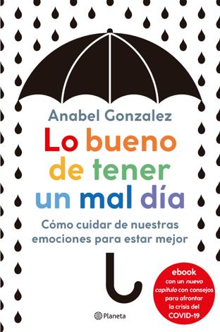 Libro Lo bueno de tener un mal día – Anabel Gonzalez