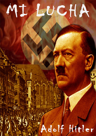 Libro Mi Lucha (Translated) – Adolf Hitler
