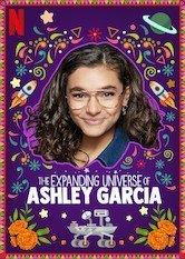 Netflix El universo en expansión de Ashley García