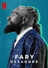 Netflix Fary : Hexagone