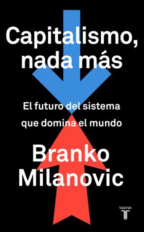 Libro Capitalismo, nada más – Branko Milanovic