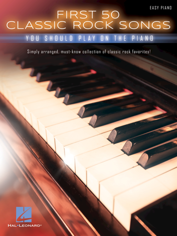 Libro First 50 Classic Rock Songs You Should Play On Piano – Various Authors