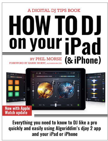 Libro How to DJ on Your iPad (& iPhone) – Phil Morse