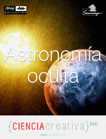 Libro Astronomía oculta – iShop Educación