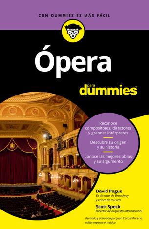 Libro Ópera para Dummies – Scott Speck & David Pogue