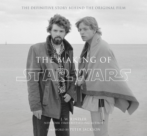 Libro The Making of Star Wars (Enhanced Edition) – J.W. Rinzler & Peter Jackson