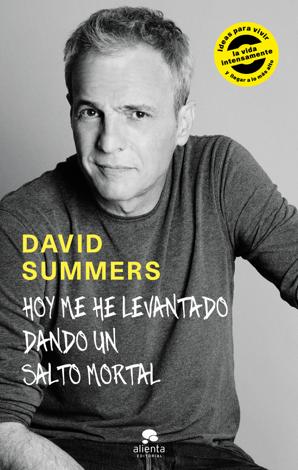 Libro Hoy me he levantado dando un salto mortal – David Summers Rodriguez