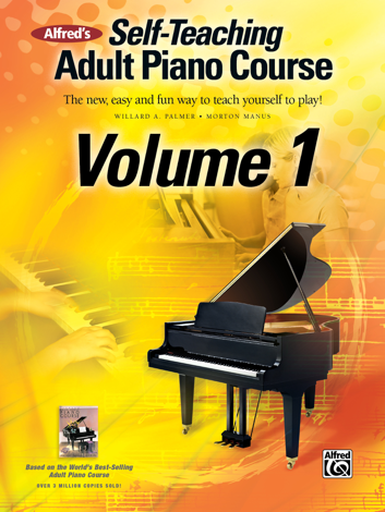 Libro Alfred's Self-Teaching Adult Piano Course, Volume 1 – Willard A. Palmer & Morton Manus