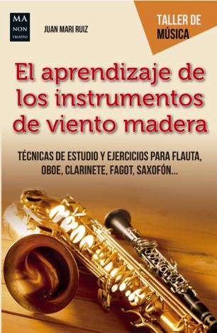 Libro El aprendizaje de los instrumentos de viento madera – Juan Mari Ruiz