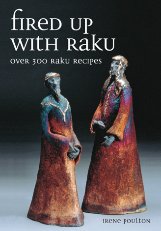 Libro Fired Up With Raku – Irene Poulton