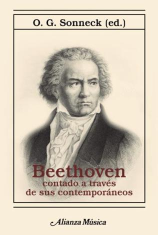 Libro Beethoven contado a través de sus contemporáneos – O. G. Sonneck & Ana Pérez Galván