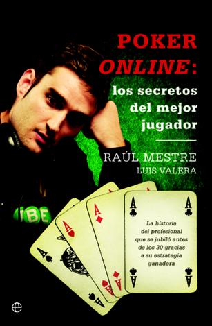 Libro Póker online: los secretos del mejor jugador – Raúl Mestre & Luis Valera