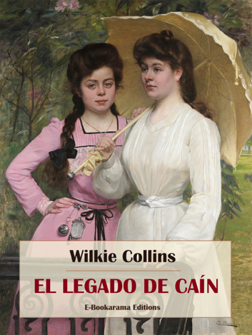 Libro El legado de Caín – Wilkie Collins
