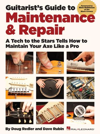Libro Guitarist's Guide to Maintenance & Repair – Doug Redler