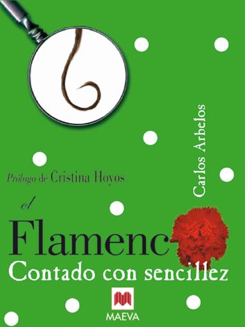 Libro El Flamenco contado con sencillez – Carlos Arbelos