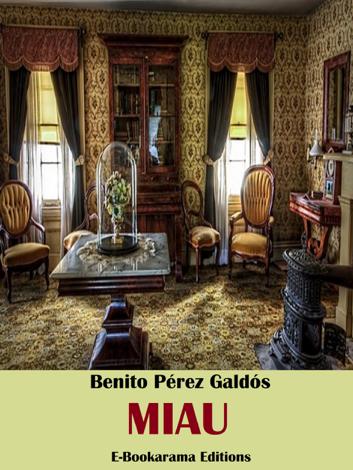 Libro Miau – Benito Pérez Galdós