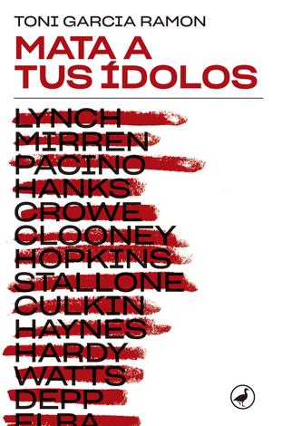 Libro Mata a tus ídolos – Toni Garcia