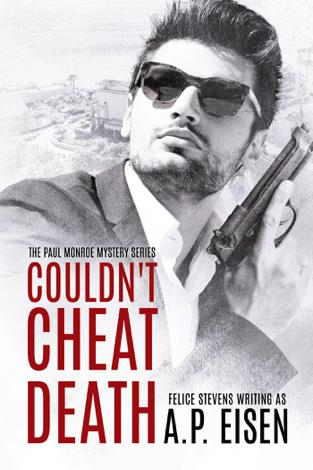 Libro Couldn't Cheat Death – Felice Stevens & A.P. Eisen