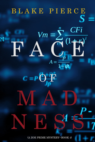 Libro Face of Madness (A Zoe Prime Mystery—Book 4) – Blake Pierce