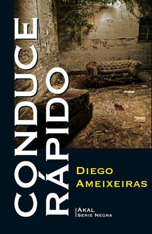 Libro Conduce rápido – Diego Ameixeiras