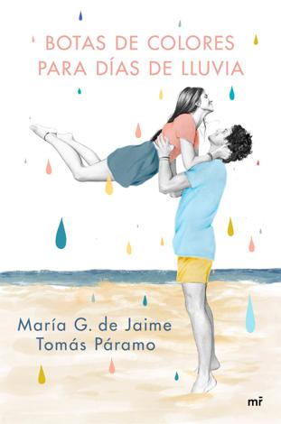 Libro Botas de colores para días de lluvia – María G. de Jaime & Tomás Páramo