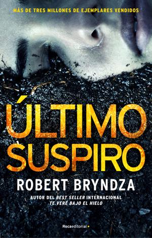 Libro Último suspiro – Robert Bryndza