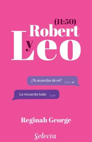 Libro Leo y Robert 11:50. Libro 1 (Leo y Robert 1) – Reginah George