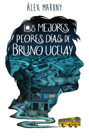 Libro Los mejores peores días de Bruno Ucelay – Àlex Maruny