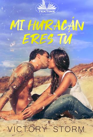 Libro Mi Huracán Eres Tú – Victory Storm & Aleinad13