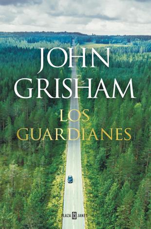 Libro Los guardianes – John Grisham